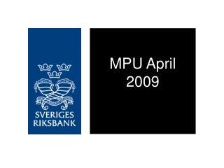 MPU April 2009