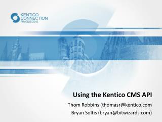 Using the Kentico CMS API