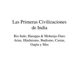 Las Primeras Civilizaciones de India