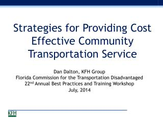 Strategies for Providing Cost Effective Community Transportation Service