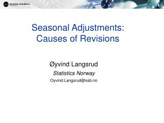 Seasonal Adjustments:  Causes of Revisions