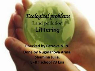 Ecological problems Land pollution Littering