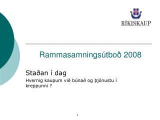 Rammasamnings�tbo� 2008