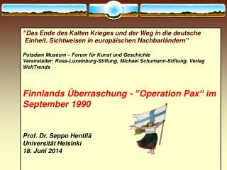 """"""" Das Ende  des  Kalten Krieges und der Weg  in  die deutsche"""