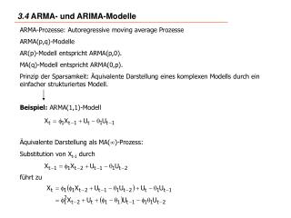 ARMA-Prozesse: Autoregressive moving average Prozesse ARMA(p,q)-Modelle