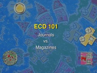 ECD 101