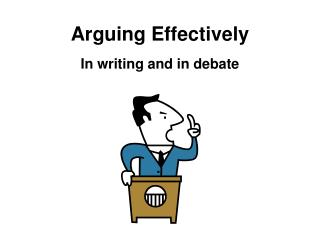 Arguing Effectively
