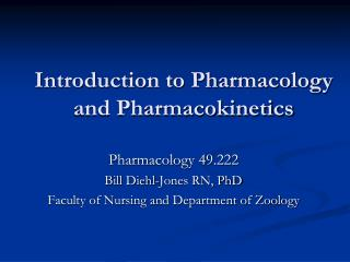 Introduction to Pharmacology and Pharmacokinetics