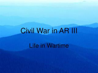 Civil War in AR III