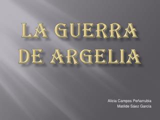 LA GUERRA DE ARGELIA