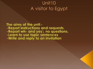 Unit10 A visitor to Egypt