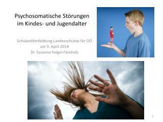 Psychosomatische Störungen im Kindes- und Jugendalter