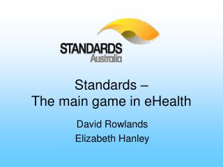 Standards    The main game in eHealth