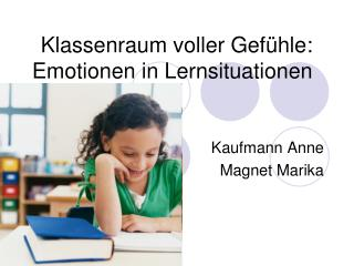Klassenraum voller Gefühle: Emotionen in Lernsituationen