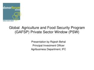 Global  Agriculture and Food Security Program (GAFSP) Private Sector Window (PSW)