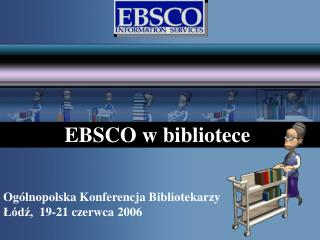 EBSCO w bibliotece