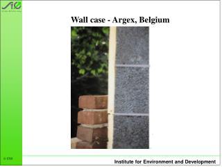 Wall case - Argex, Belgium