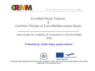 EuroMed Music Festival  & Common Routes of Euro-Mediterranean Music