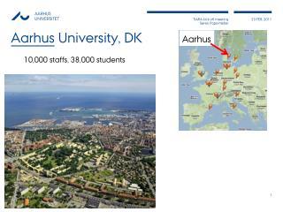 Aarhus University, DK