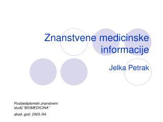 Znanstvene medicinske informacije