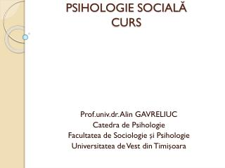 PSIHOLOGIE SOCIAL? CURS