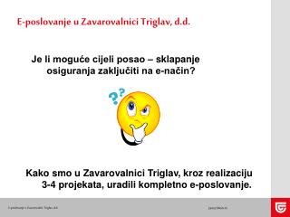 E-poslovanje u Zavarovalnici Triglav, d.d.