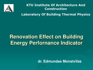 Renovation Effect on Building Energy Perfornance Indicator