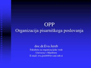 O PP Organizacija pisarniškega poslovanja