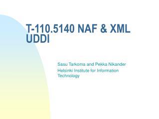 T-110.5140 NAF & XML UDDI