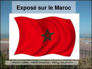 Exposé sur le Maroc