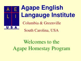 Agape English Langauge Institute Columbia & Greenville    South Carolina, USA