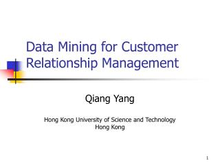 Data Mining for Customer Relationship Management