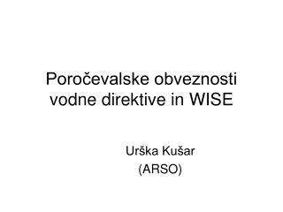 Poročevalske obveznosti vodne direktive in WISE