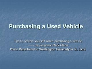 Purchasing a Used Vehicle