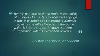 - Milton Friedman, economist