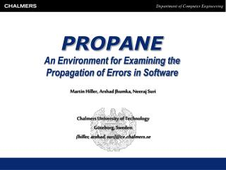 PROPANE An Environment for Examining the Propagation of Errors in Software