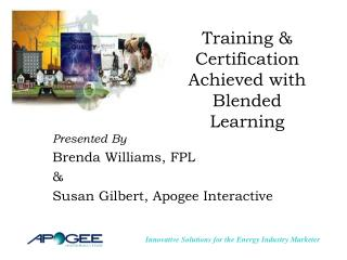 Training & Certification Achieved with Blended Learning