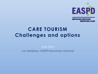 CARE TOURISM Challenges and options