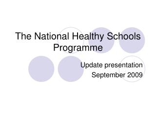 The National Healthy Schools Programme