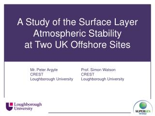 A Study of the Surface Layer Atmospheric Stability  at Two UK Offshore Sites