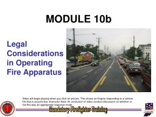 Legal Considerations in Operating Fire Apparatus