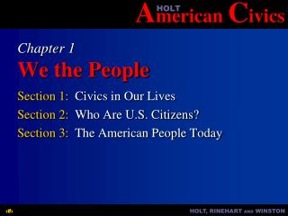 Chapter 1 We the People