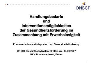 Forum Arbeitsmarktintegration und Gesundheitsf�rderung