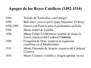Apogeo de los Reyes Católicos (1492-1516)