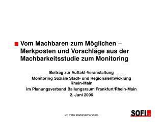 Beitrag zur Auftakt-Veranstaltung Monitoring Soziale Stadt- und Regionalentwicklung Rhein-Main