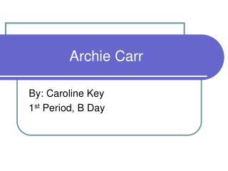 Archie Carr