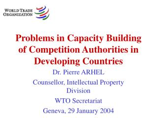 Problems in Capacity Building of Competition Authorities in Developing Countries