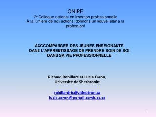 Richard Robillard et Lucie Caron,  Universit  de Sherbrooke  robillardricvideotron lucieronportail.csmb.qc
