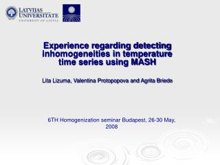 Experience regarding detecting inhomogeneities in temperature time series using MASH