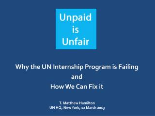Why the UN Internship Program is Failing  and  How We Can Fix it